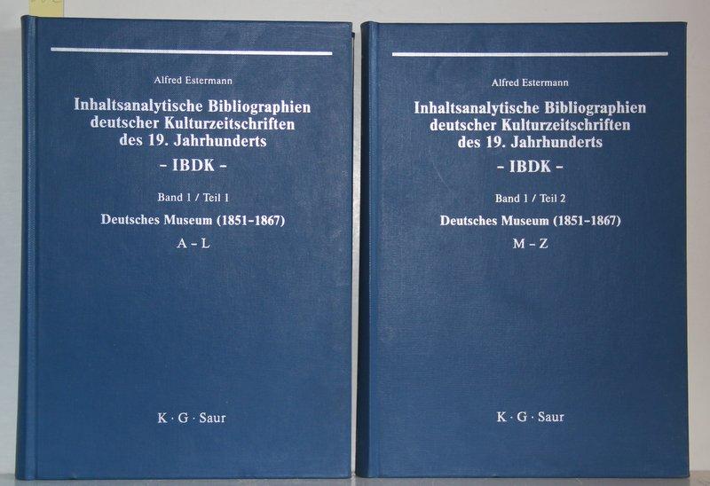 Inhaltsanalytische Bibliographien deutscher Kulturzeitschriften des 19. Jahrhunderts - IBDK - Band I: Deutsches Museum (1851-1867). 2 Teile (A-L und M-Z) in 2 Bänden.