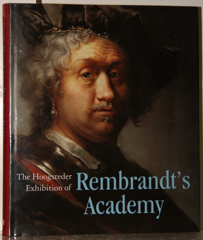 The Hoogsteder Exhibition of Rembrandt