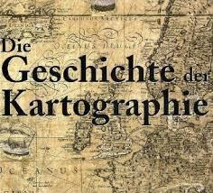 Die Geschichte der Kartographie. Text: deutsch, englisch und niederländisch. - Schüler, C. J.