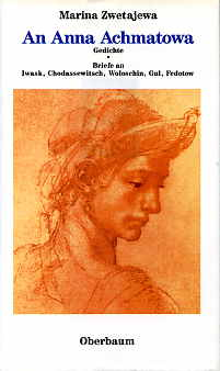 An Anna Achmatowa. Gedichte und Briefe. - Zwetajewa, Marina
