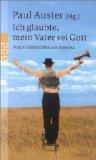 Ich glaubte, mein Vater sei Gott : wahre Geschichten aus Amerika. (Hg.). Dt. von Thomas Gunkel ..., Rororo