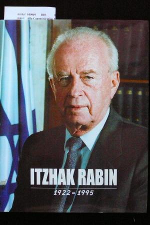 Itzhak Rabin  1922-1995. o.A.