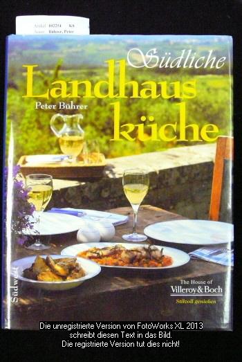 Südliche Landhausküche. mit Fotos von  Rainer  Hofmann.