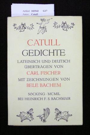 Catull-Gedichte. Lateinisch und Deutsch. 1.-2. Tsd.