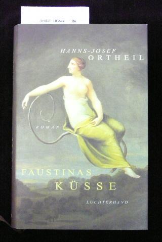 Faustinas Küsse. Roman. 5. Auflage.