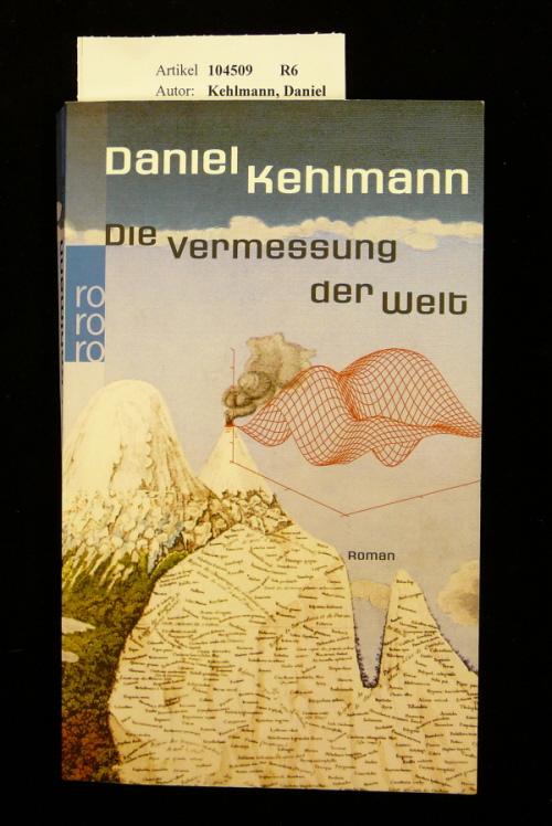 Die Vermessung der Welt. 14. Auflage.