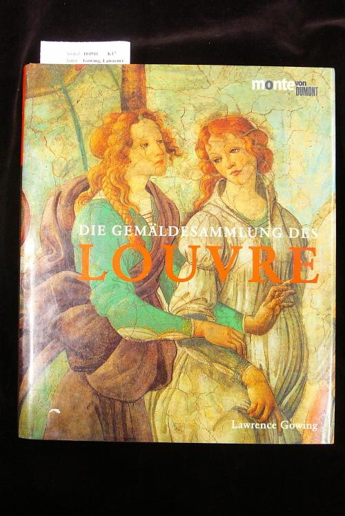 Die Gemäldesammlung des Louvre. mit einer Einleitung von Michael Laclotte.