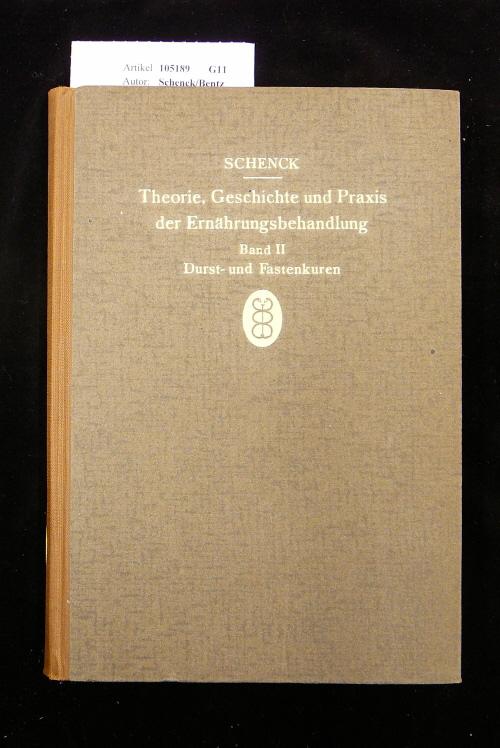 Theorie, Geschichte und Praxis der Ernährungsbehandlung Band II. Durst-und Fastenkuren- mit 58 Schaubildern und 40 Tabellen. o.A.