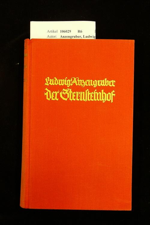 Der Sternsteinhof. eine Dorfgeschichte. o.A.