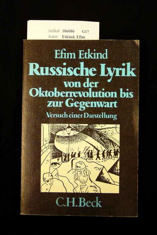 Etkind, Efim. Russische Lyrik. von der Oktoberrevolution bis zur Gegenwart- Versuch einer Darstellung. o.A.