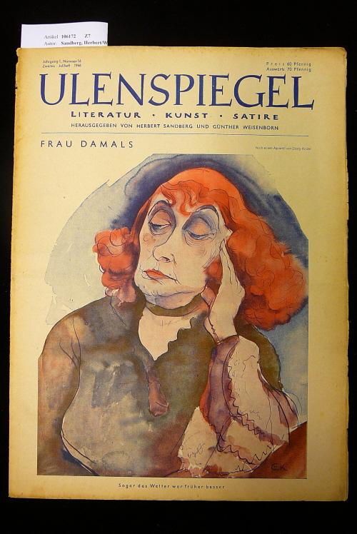 Ulenspiegel - Satirezeitschrift  Jahrgang 1, Nr. 16, 2. Juliheft 1946. Literatur - Kunst - Satire.