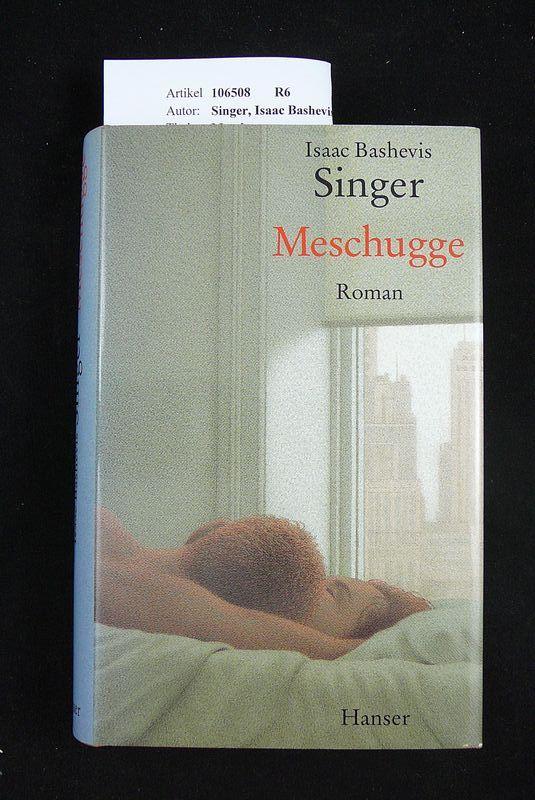 Meschugge. Roman. 5. Auflage.