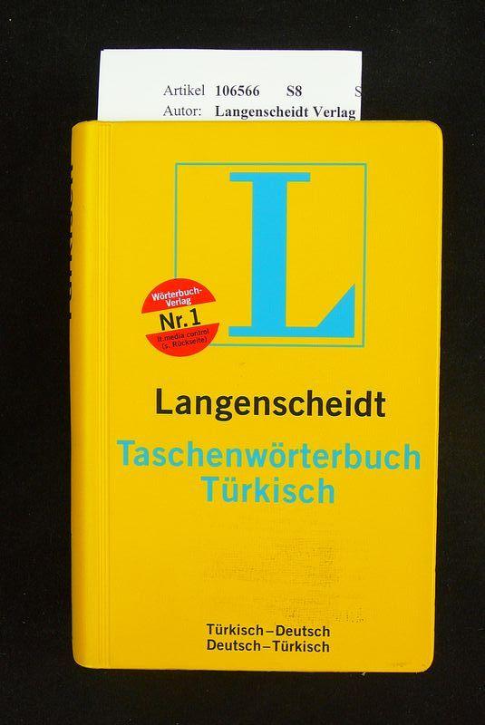 Langenscheidts Taschenwörterbuch Türkisch. Türkisch-Deutsch / Deutsch-Türkisch. o.A.