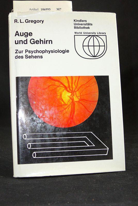 Auge und Gehirn. Zur Psychophysiologie des Sehens. o.A.