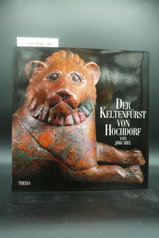 Der Keltenfürst von Hochdorf. Fotografie: Peter Frankenstein, Jörg Jordan und andere. o.A.