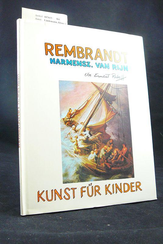 Rembrand. Kunst für Kinder.