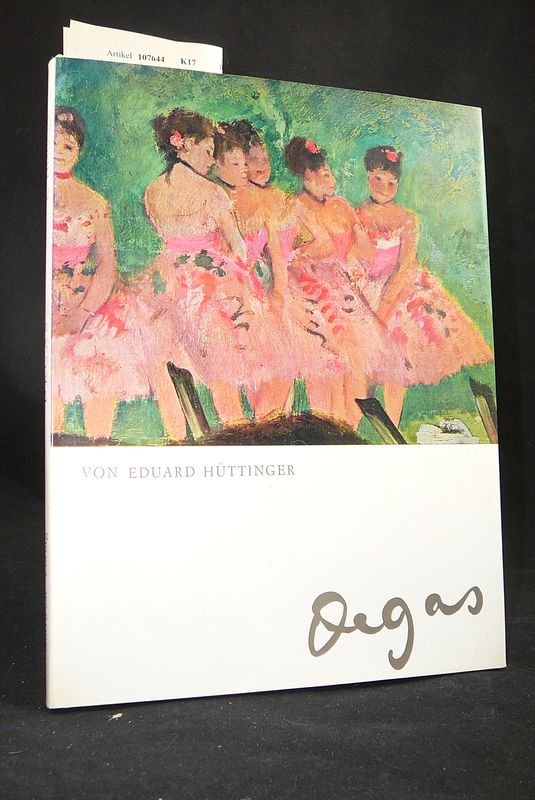 Hüttinger, Eduard. Degas. o.A.