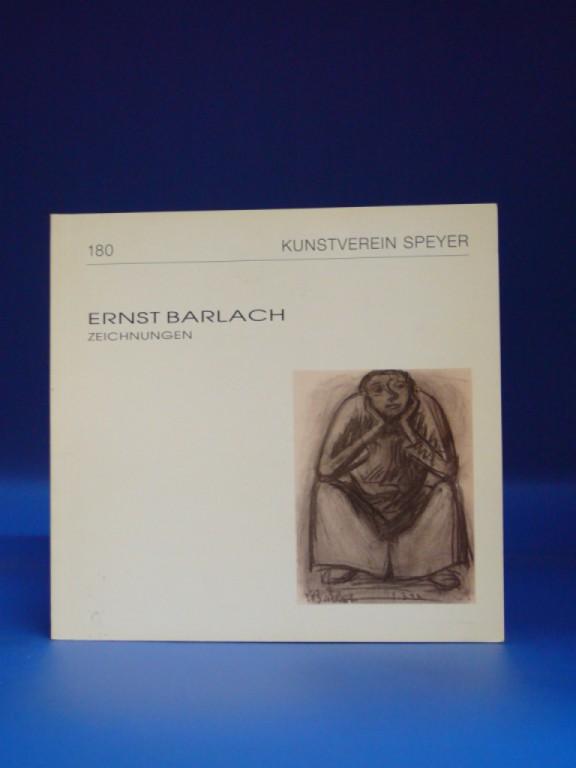 Kunstverein Speyer. Ernst Barlach - Zeichnungen. Ausstellung im Haus des Kunstvereins Speyer 27.2.-27.3.1994. o.A.