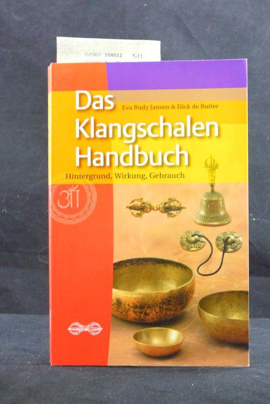 Das Klangschalen-Handbuch. Hintergrund, Wirkung, Gebrauch. 2. Auflage.