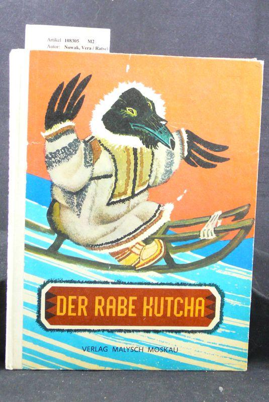 Der Rabe Kutcha. Märchen der Völker des Nordens. o.A.