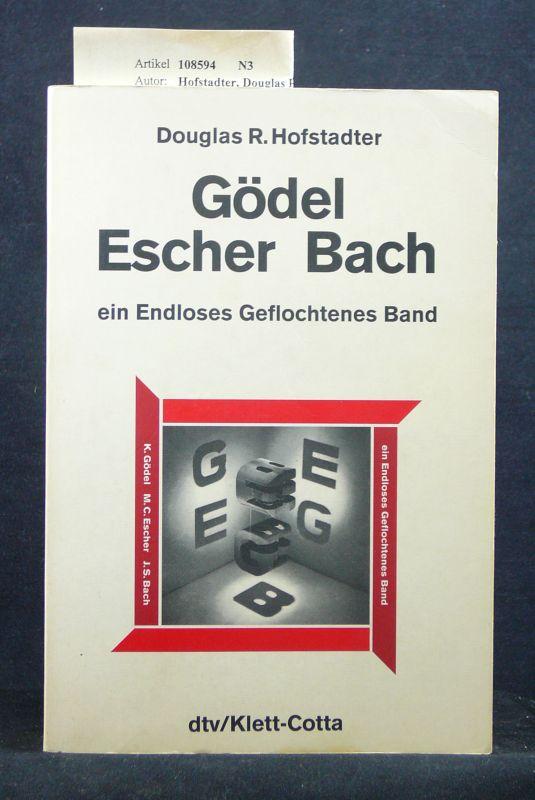 Gödel Escher Bach. ein Endloses Geflochtenes Band. o.A.