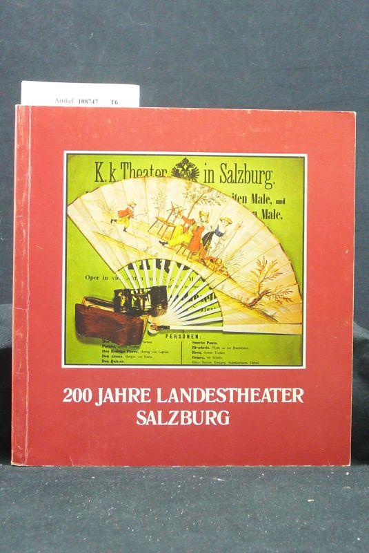 Landestheater Salzburg. 200 Jahre Landestheater Salzburg 1775-1975. Festschrift  zum 200-Jahr -Jubiläum  eines ständigen Theaters in Salzburg. o.A.