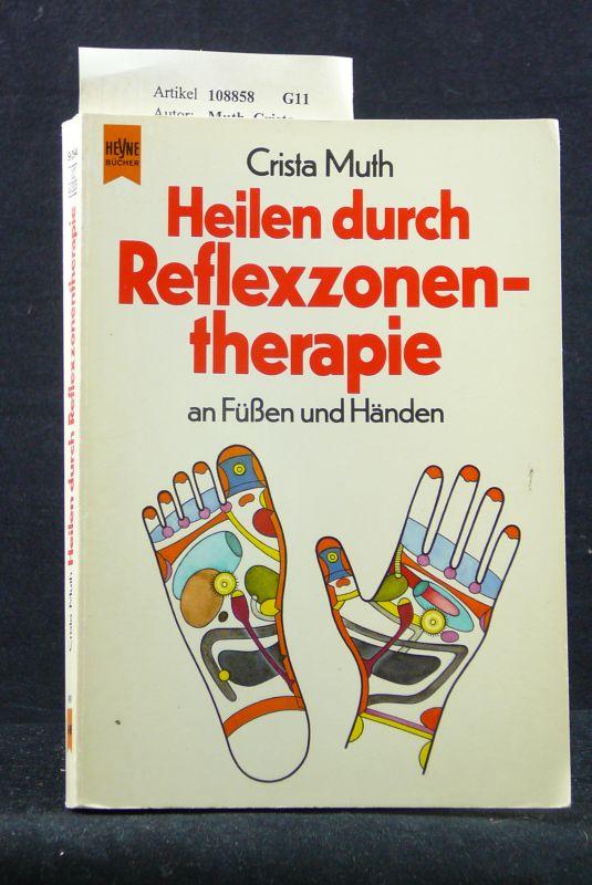 Heilen durch Reflexzonentherapie. an Füßen und Händen. 2. Auflage.