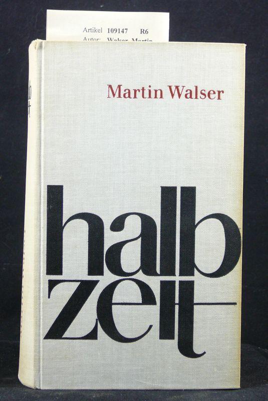 Walser, Martin. Halbzeit. o.A.
