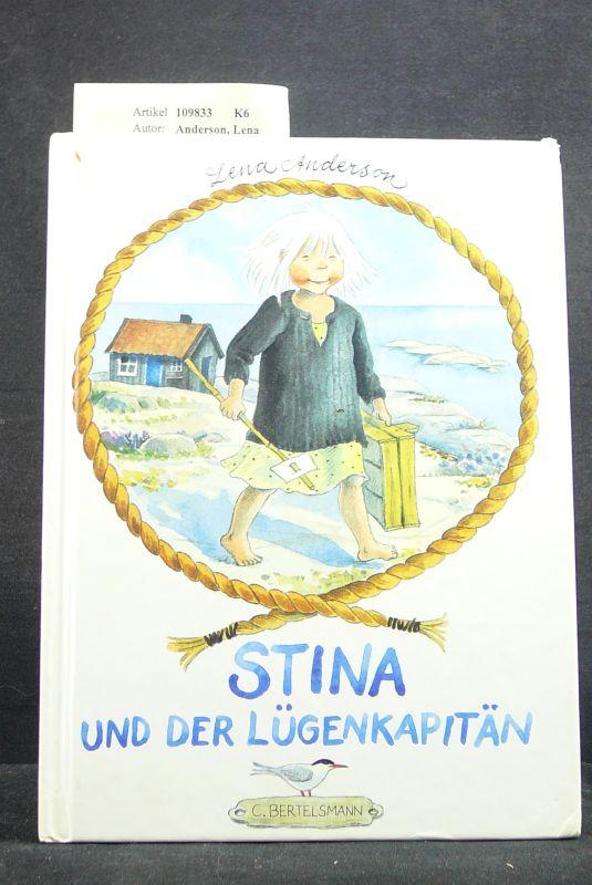 Stina und der Lügenkapitän. 1. Auflage.