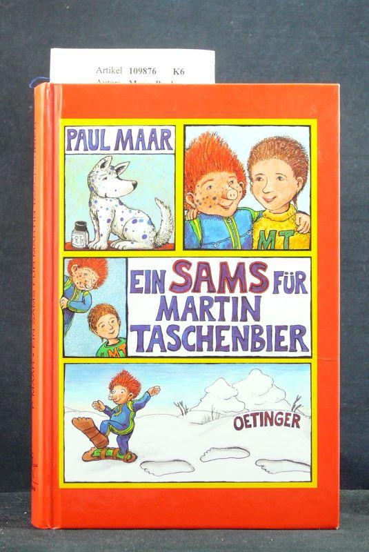 Maar, Paul. Ein Sams für Martin Taschenbier. o.A.