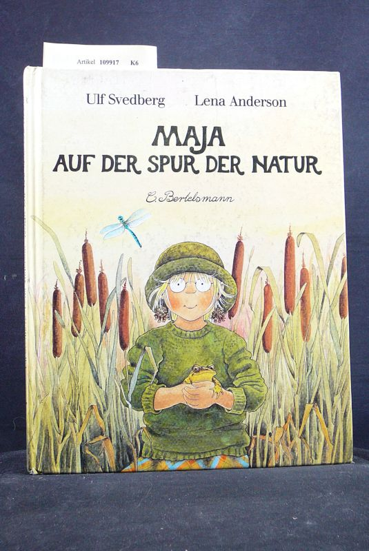 Maja auf der Spur der Natur. o.A.