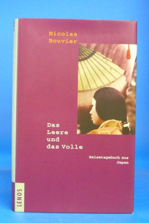 Das Leere und das Volle. Reisetagebuch aus Japan. o.A.