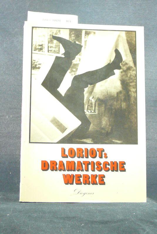 Loriot`s Dramatische Werke. o.A.