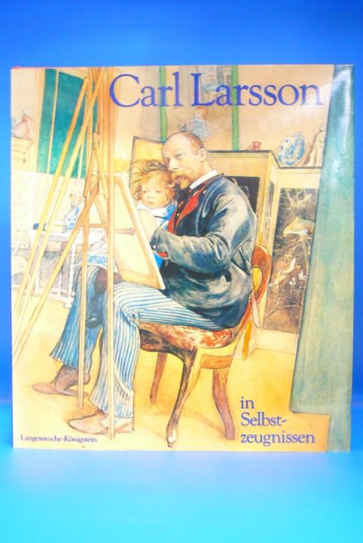 Carl Larsson in Selbstzeugnissen. Eine Chronik. o.A.
