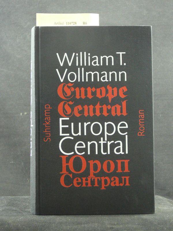 Vollmann, William T.. Europe Central. Roman. 2. Auflage.