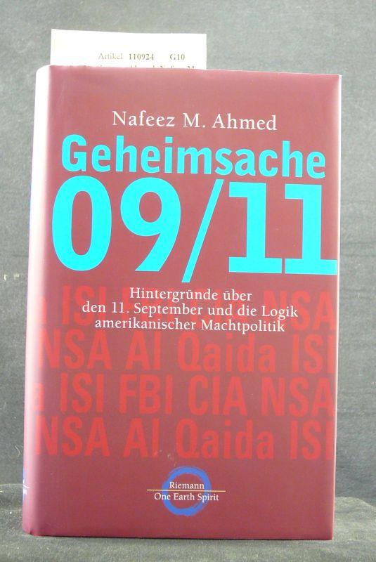 Geheimsache 09/11. Hintergründe über den 11. September und die Logik amerikanischer Machtpolitik. 1. Auflage.