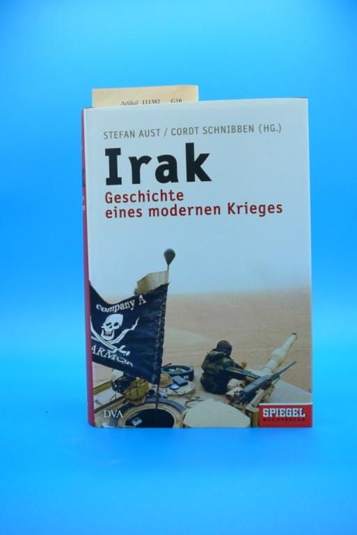 Irak. Geschichte eines modernen Krieges. o.A.