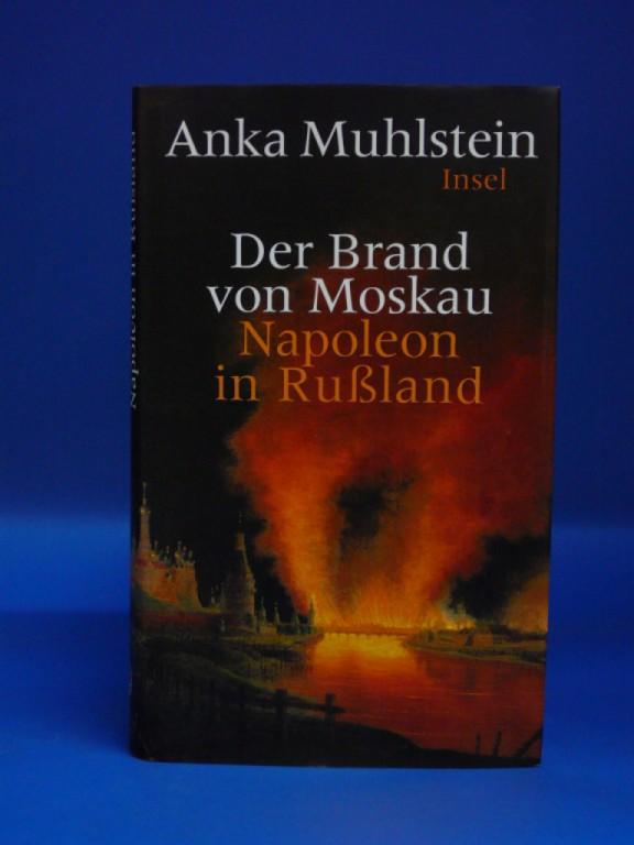 Der Brand von Moskau. Napoleon in Rußland. 6. Auflage.