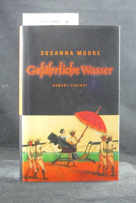 Gefähliche Wasser. Roman. 5. Auflage.