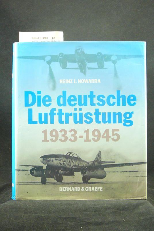 Nowarra, Heinz J.. Die deutsche Luftrüstung 1933-1945. o.A.