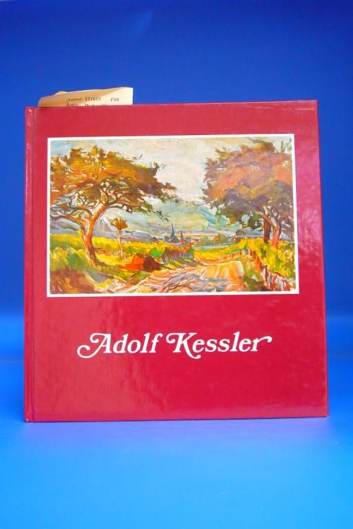 Weber/Blinn. Adolf Kessler. Leben und Werk. 2. Auflage.