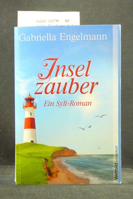 Inselzauber. Ein Sylt-Roman. 4. Auflage.