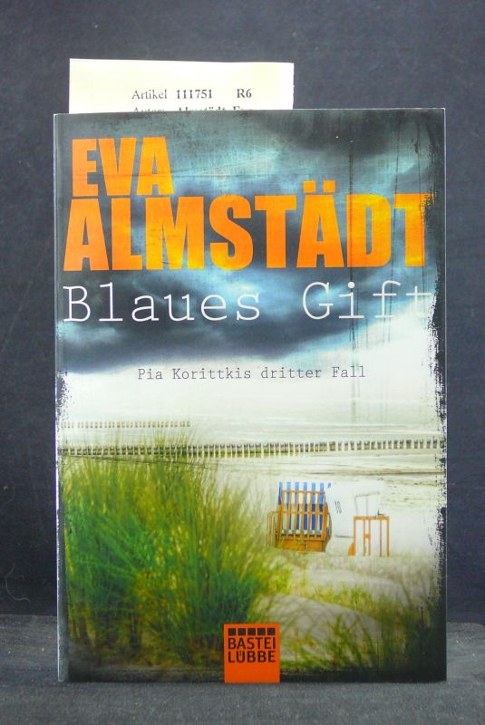 Almstädt, Eva. Blaues Gift. Pia Korittkis dritter Fall. o.A.