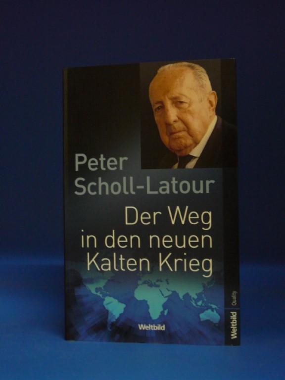 Der Weg in den neuen Kalten Krieg. o.A.