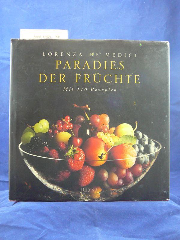 Paradies der Früchte mit 110 Rezepten. Fotografiert von Mike Newton. o.A.