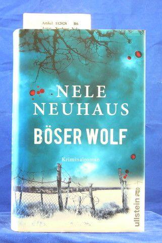 Neuhaus, Nele. Böser Wolf. Kriminalroman. o.A.