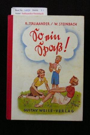 Italiaander/Steinbach. So ein Spaß !. Lustige Geschichten und Abenteuerberichte, Späße und lose Verse für Mädels.