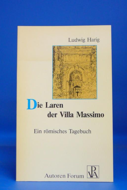 Die Laren der Villa Massimo. ein römisches Tagebuch - Zeichnungen  Hans Dahlem. 1. Auflage.