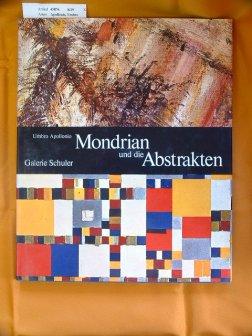 Mondrian und die Abstrakten. Galerie Schuler. 11.-20. Tsd.