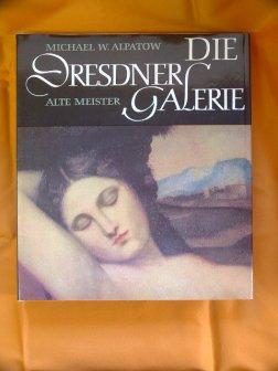 Die Dresner Galerie. Alte Meister.